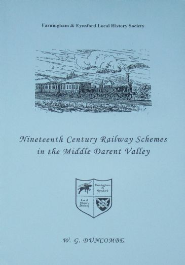 Nineteenth Century Railway Schemes in the Middle Darent Valley